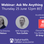 DigitalHealth.London Accelerator Webinar