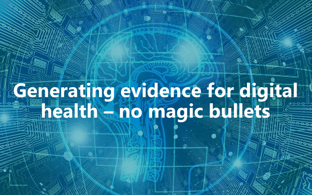 #EvaluateDigiHealth: Generating evidence for digital health – no magic bullets
