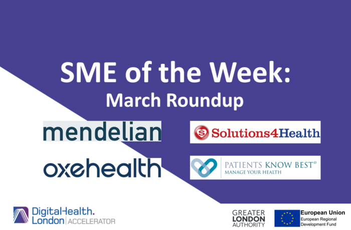 DigitalHealth.London SME of the Week march roundup