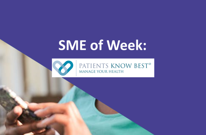 Patients Know Best SME of the Week